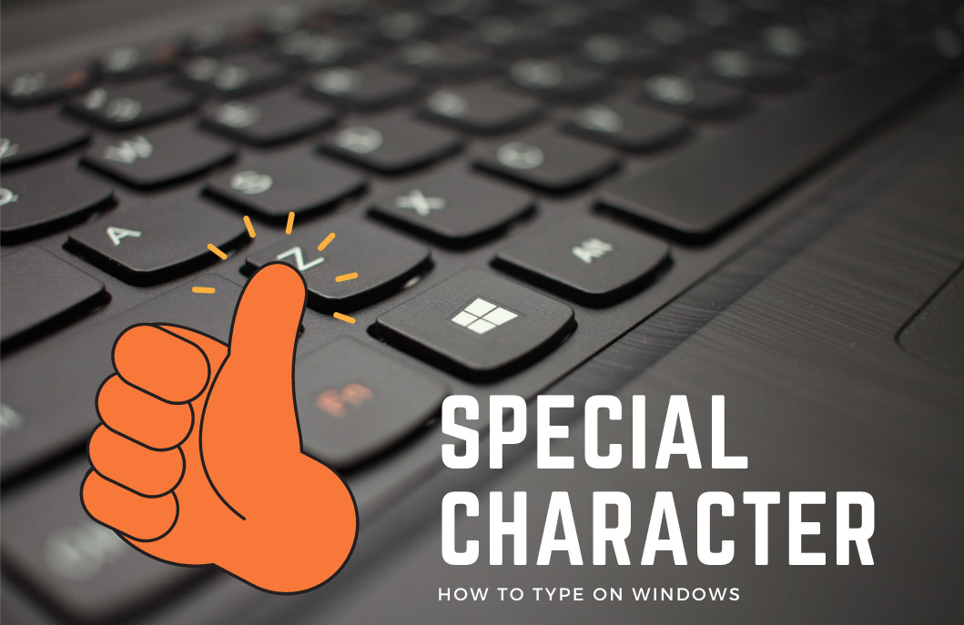 Type Special Characters on Windows PC